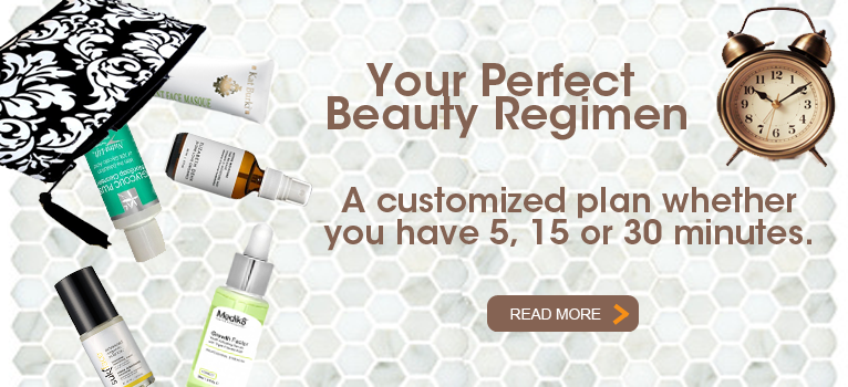 Your Perfect Beauty Regimen in 5, 15 or 30 Minutes