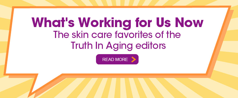 Truth In Aging Editors' Picks