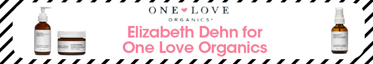 New to the Shop - Elizabeth Dehn for One Love Organics