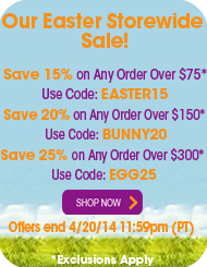 Save up to 25% during our Storewide Easter Sale!