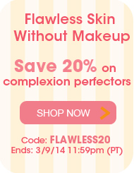 Flawless Skin Without Makeup - Save 20% on Complexion Perfectors