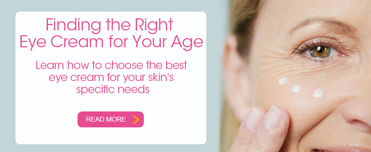 How to Pick the Right Eye Cream for Your Age