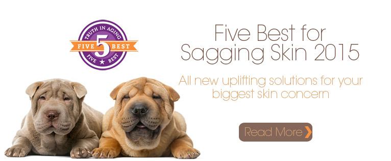 Five Best for Sagging Skin 2015