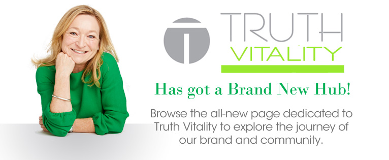 Browse our brand new Truth Vitality Hub
