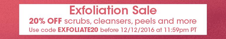 20% off Exfoliators (ends 12/12/16)
