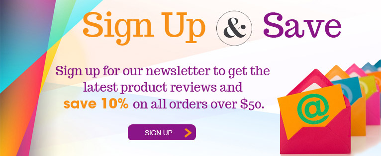 Sign Up and Save! Subscribe to Our Newsletter